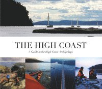 bokomslag The high coast : a guide to the high coast archipelago