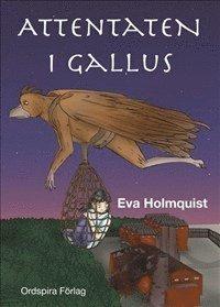 bokomslag Attentaten i Gallus