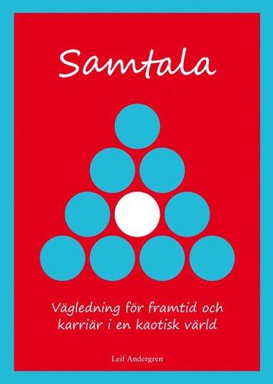 bokomslag Samtala : vägledning för framtid och karriär i en kaotisk värld