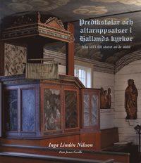bokomslag Predikstolar och altaruppsatser i Hallands kyrkor