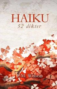 bokomslag Haiku : 52 dikter