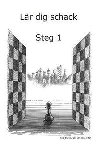 bokomslag Lär dig schack: Steg 1