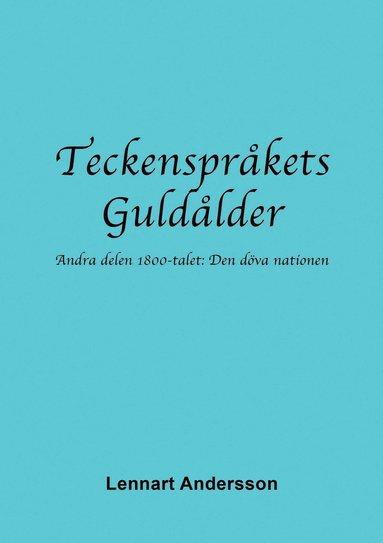 bokomslag Teckenspråkets Guldålder 2