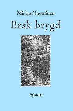 bokomslag Besk brygd : betraktelser