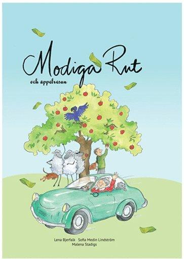 bokomslag Modiga Rut och äppelresan