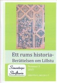 bokomslag Ett rums historia - Berättelsen om Lillstu