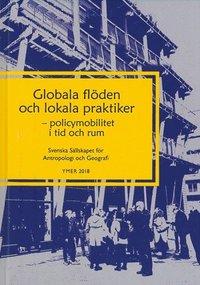 bokomslag Globala flöden och lokala praktiker