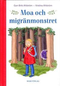 bokomslag Moa och migränmonstret