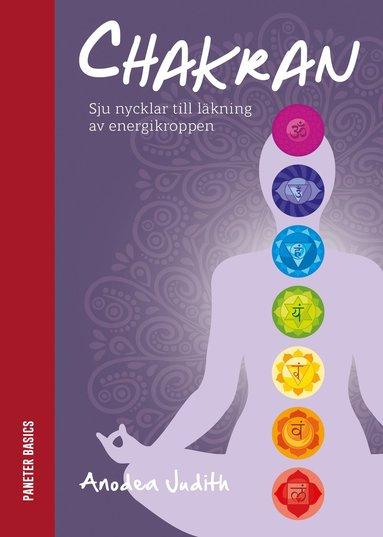 bokomslag Chakran: sju nycklar till läkning av energikroppen