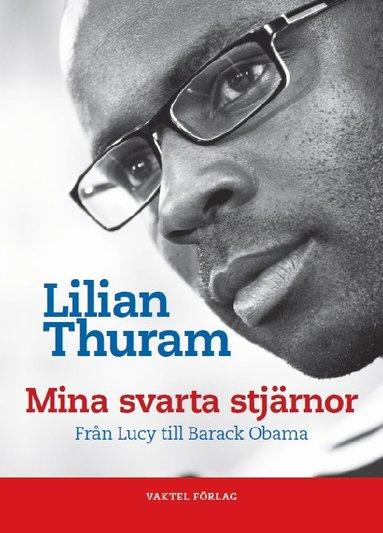 bokomslag Mina svarta stjärnor - från Lucy till Barack Obama