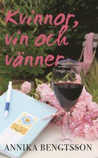 Kvinnor, vin och vänner