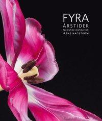 bokomslag Fyra årstider floristisk inspiration