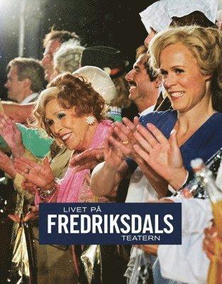 bokomslag Livet på Fredriksdalsteatern