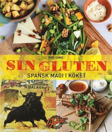 bokomslag Sin gluten : spansk magi i köket