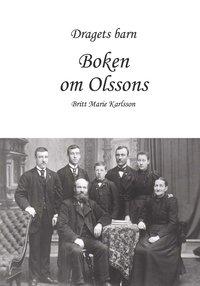 bokomslag Dragets barn : boken om Olssons