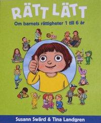 bokomslag Rätt lätt : om barnets rättigheter 1 till 6 år