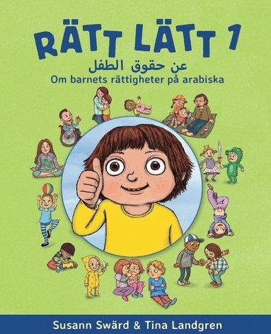 bokomslag Rätt lätt. 1, Om barnets rättigheter på arabiska