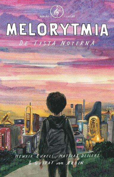 bokomslag Melorytmia : de tysta noterna
