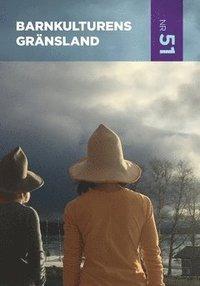 bokomslag Barnkulturens gränsland