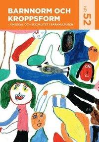 bokomslag Barnnorm och kroppsform : om ideal och sexualitet i barnkulturen