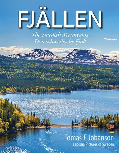 bokomslag FJÄLLEN : The Swedish mountains - Das schwedische Fjäll