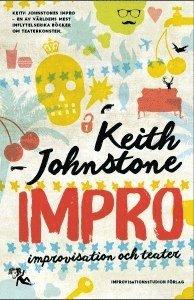 bokomslag Impro : improvisation och teater