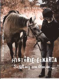 bokomslag Historiedeckarna. Se till mig som liten är