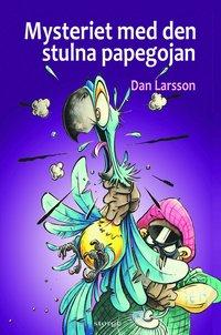 bokomslag Mysteriet med den stulna papegojan