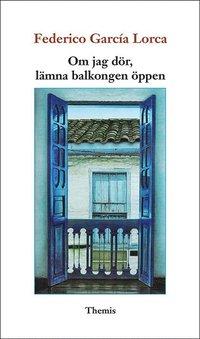 bokomslag Om jag dör, lämna balkongen öppen