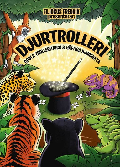 bokomslag Djurtrolleri : coola trolleritrick & häftiga djurfakta