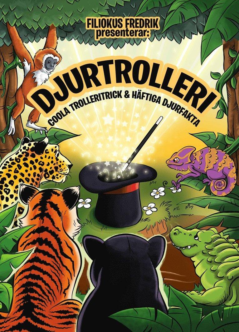 Djurtrolleri : coola trolleritrick & häftiga djurfakta 1