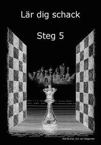 bokomslag Lär dig schack: Steg 5
