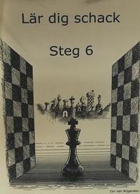 bokomslag Lär dig schack: Steg 6