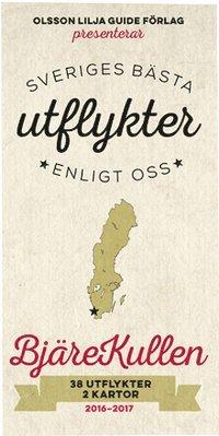 bokomslag Sveriges bästa utflykter enligt oss - Bjäre Kullen 2016-17