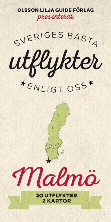 bokomslag Sveriges bästa utflykter enligt oss - Malmö 2017-18
