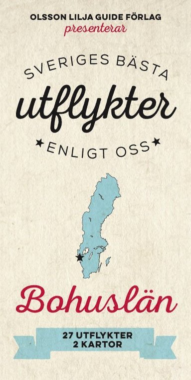 bokomslag Sveriges Bästa Utflykter Bohuslän 2018-2019