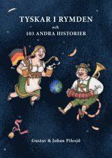 bokomslag Tyskar i rymden och 103 andra historier