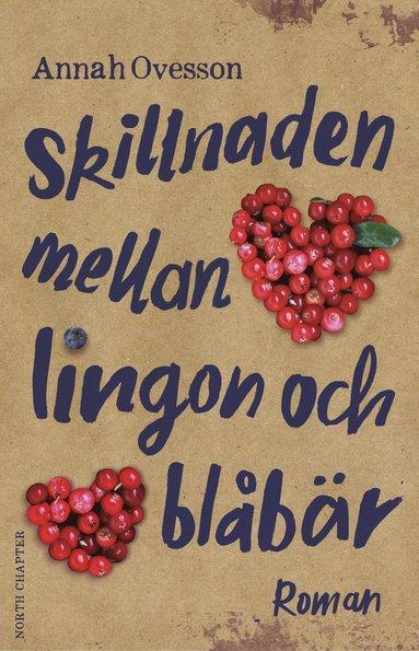 bokomslag Skillnaden mellan lingon och blåbär