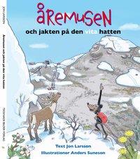 bokomslag Åremusen och jakten på den vita hatten