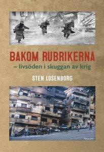 bokomslag Bakom rubrikerna : livsöden i skuggan av krig