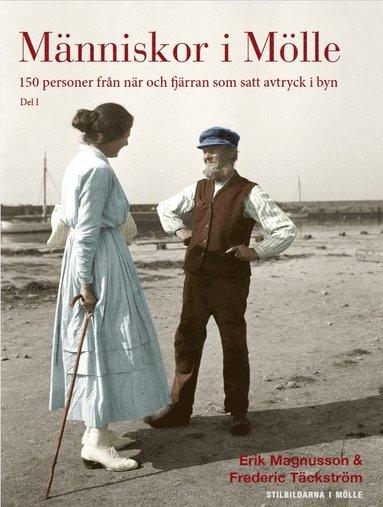 bokomslag Människor i Mölle : 150 personer från när och fjärran som satt avtryck i byn