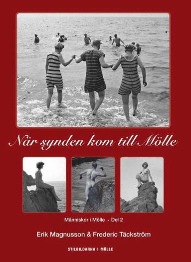 bokomslag När synden kom till Mölle : människor i Mölle D.2