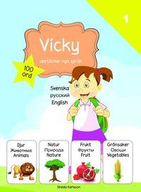 bokomslag Vicky upptäcker nya språk : svenska / ryska / engelska