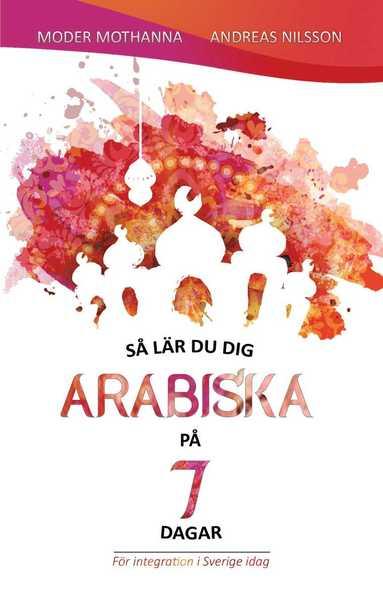 bokomslag Så lär du dig arabiska på 7 dagar