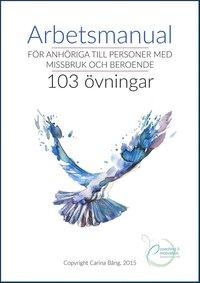 bokomslag Arbetsmanual för anhöriga till personer med missbruk och beroende
