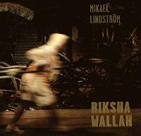 bokomslag Rikshawallah : rikshadragare i Calcutta 1988-2013