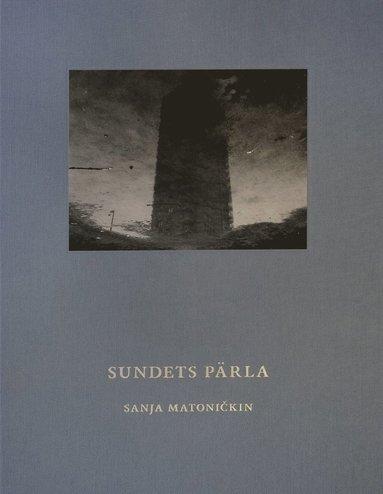 bokomslag Sundets pärla : Speglingar av en stad