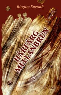 bokomslag Hårfärg mellanbrun