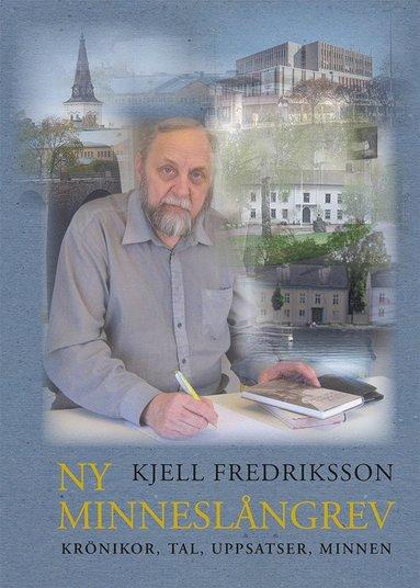 bokomslag Ny minneslångrev : krönikor, tal, uppsatser, minnen