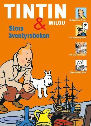 bokomslag Tintin och Milou : Stora äventyrsboken